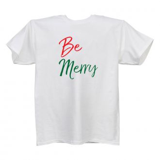 Be Merry - White T Shirt - SMALL