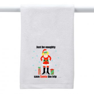 Just Be Naughty . . . - Hand Towel