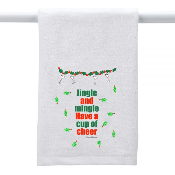 Jingle . . . Mingle . . . Cheer - Hand Towel